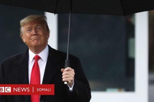 Trump 'wuxuu maalin walba aruursanayay 1 malyan oo doolar ', go'aankii mooshinka ka hor