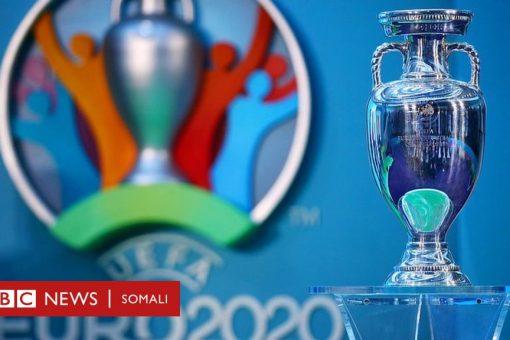 Euro 2020 oo dib loo dhigay ilaa xagaaga dambe
