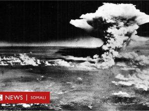 hiroshima-iyo-nagasaki:-godka-la-hilmaamay-ee-laga-qoday-macdanta-laga-sameeyay-nukliyeerka