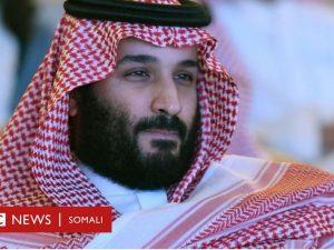 maxaad-ka-taqaan-maxamed-bin-salmaan?-awoodda-ka-dambeysa-taajka-boqortooyada-sucuudiga