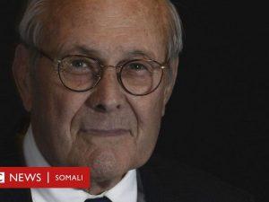 donald-rumsfeld:-maskaxdii-ka-dambeysay-duulaankii-ciraaq-oo-geeriyooday